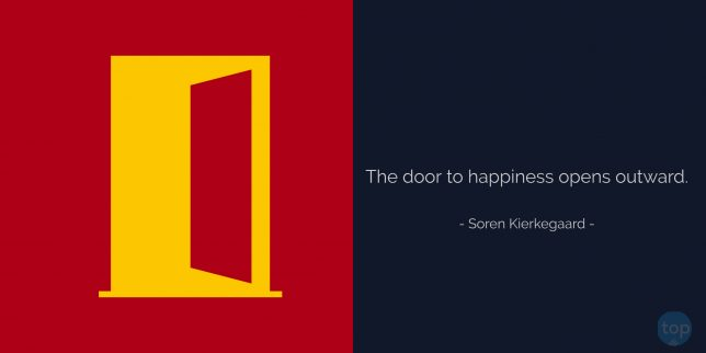 The door to happiness opens outward. –  Søren Kierkegaard  quote